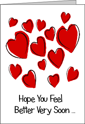 Preview of Printable Get Well Soon Card with Hearts with Hope You Feel Better Soon Message